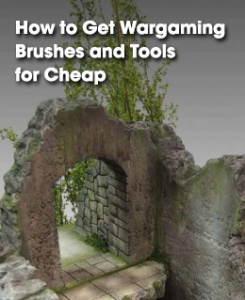 wargaming brushes and tool